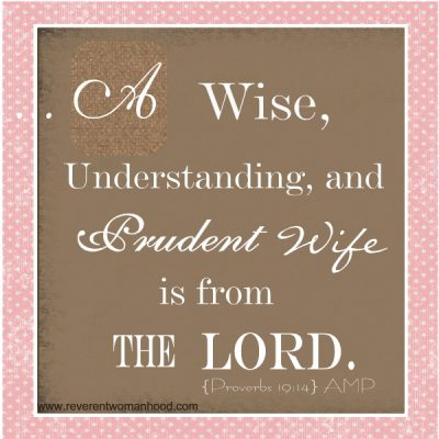 A Wise, Understanding, Prudent Wife